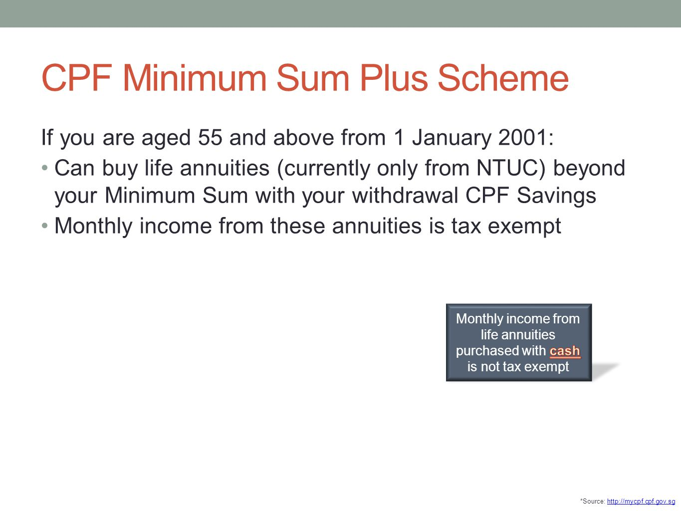 CPF Minimum Sum Plus Scheme