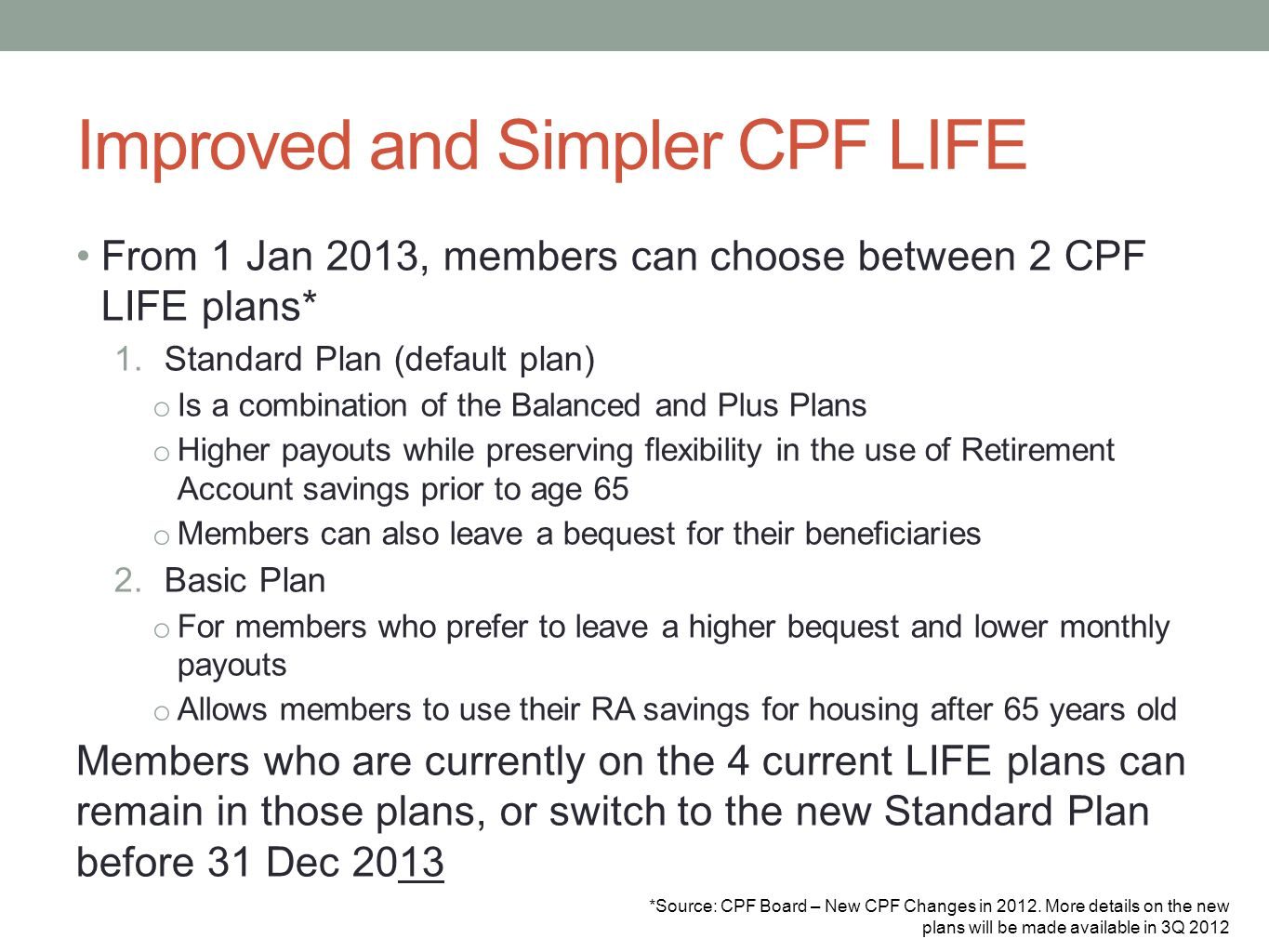 Improved and Simpler CPF LIFE