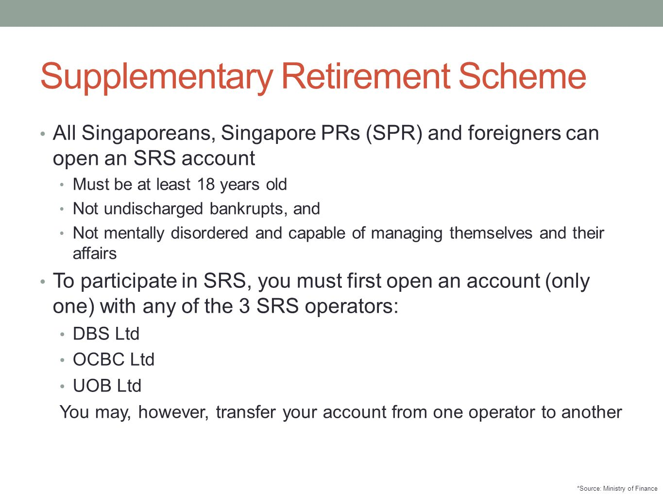 Supplementary Retirement Scheme
