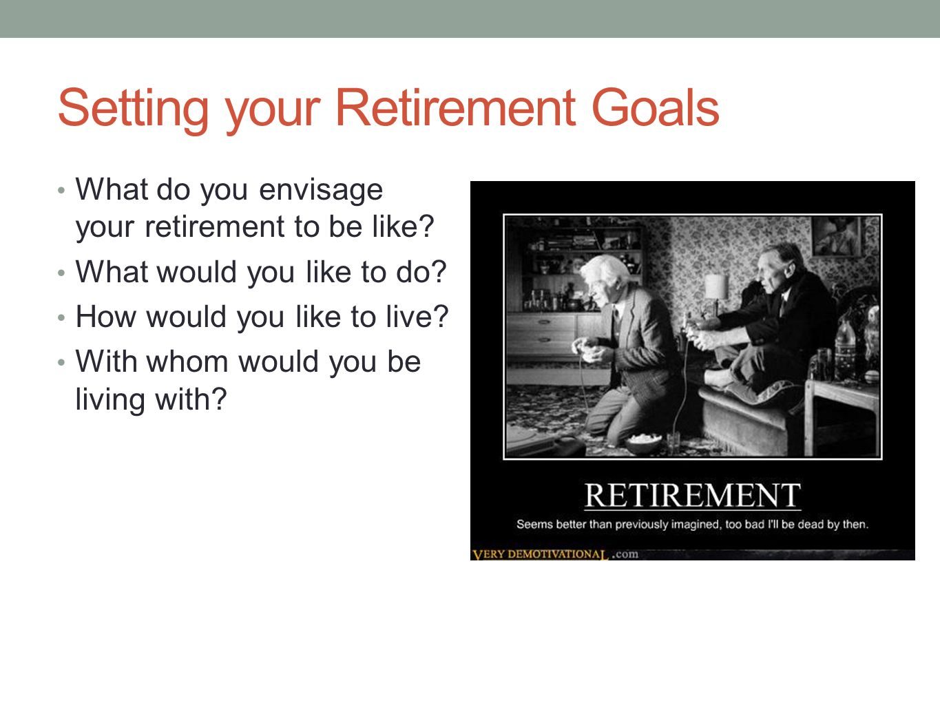 Setting your Retirement Goals