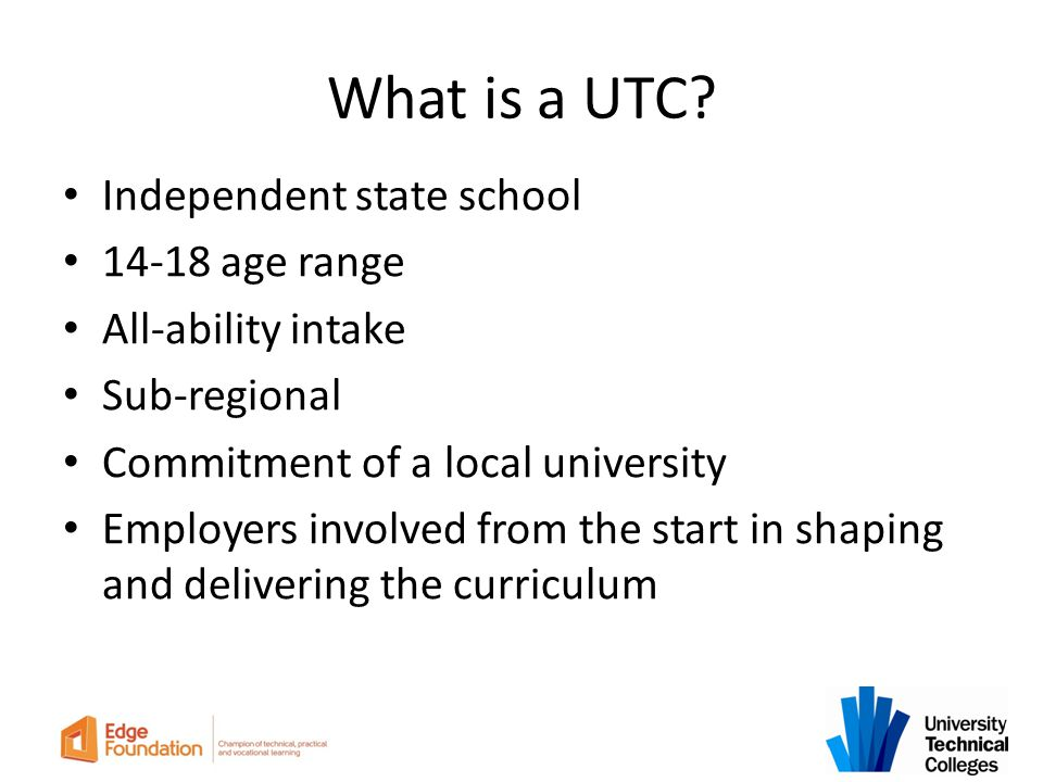 What is a UTC Independent state school 14-18 age range
