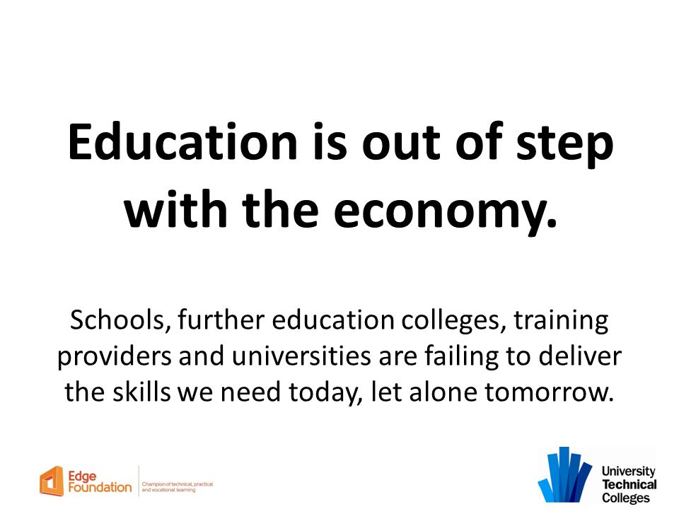 Education is out of step with the economy.