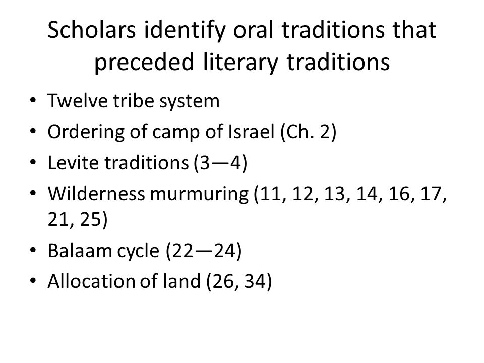 Scholars identify oral traditions that preceded literary traditions