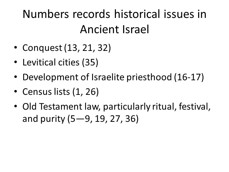Numbers records historical issues in Ancient Israel