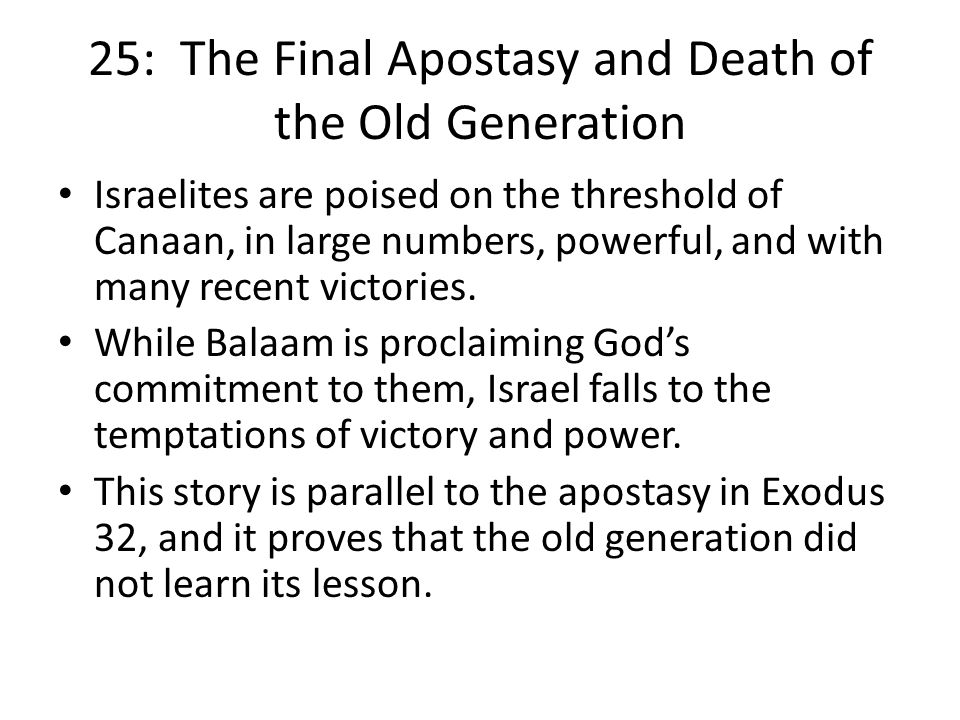 25: The Final Apostasy and Death of the Old Generation