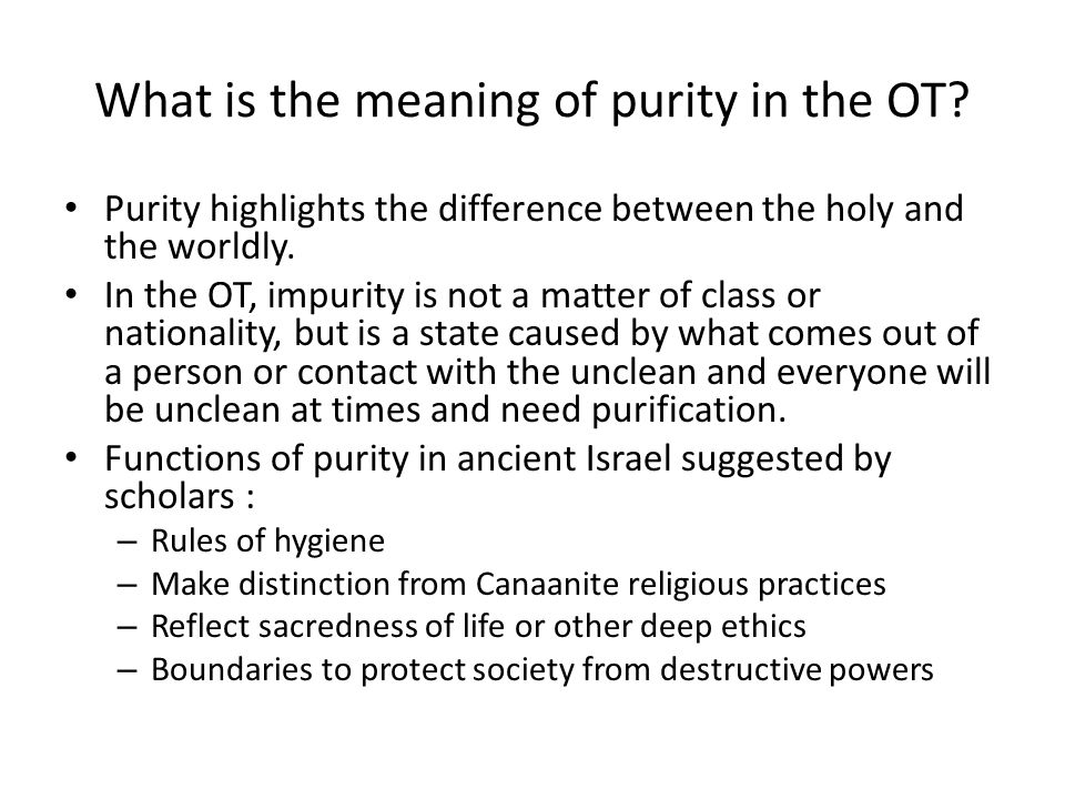 What is the meaning of purity in the OT