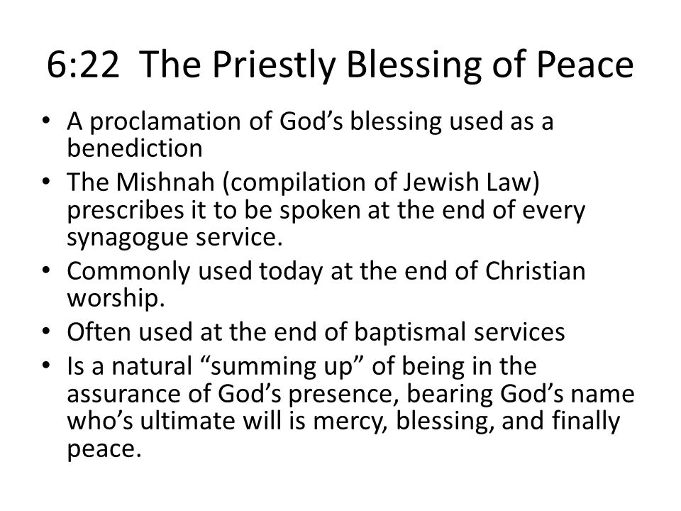 6:22 The Priestly Blessing of Peace