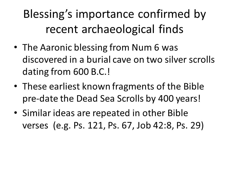 Blessing's importance confirmed by recent archaeological finds