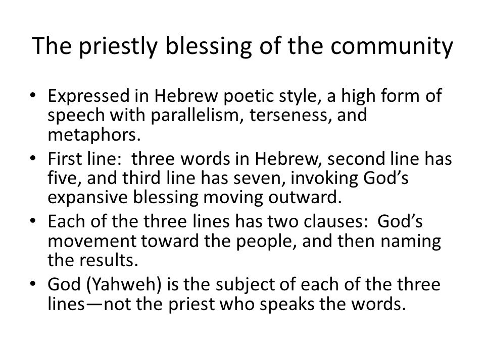 The priestly blessing of the community