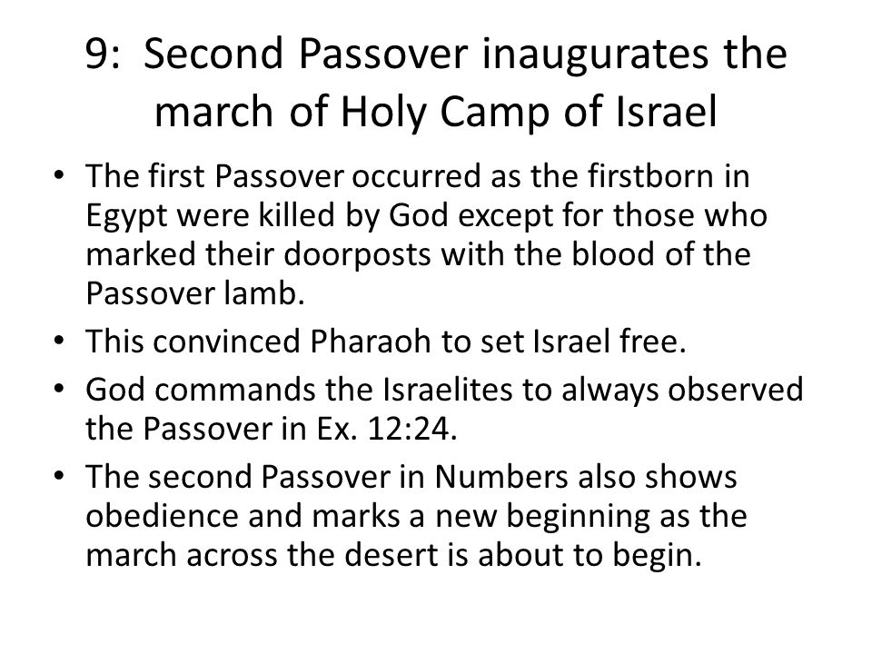 9: Second Passover inaugurates the march of Holy Camp of Israel