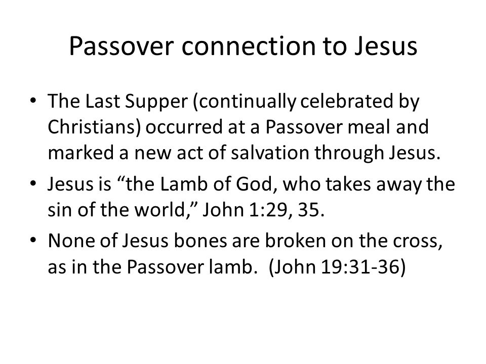 Passover connection to Jesus