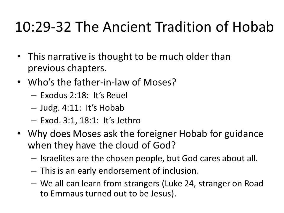 10:29-32 The Ancient Tradition of Hobab