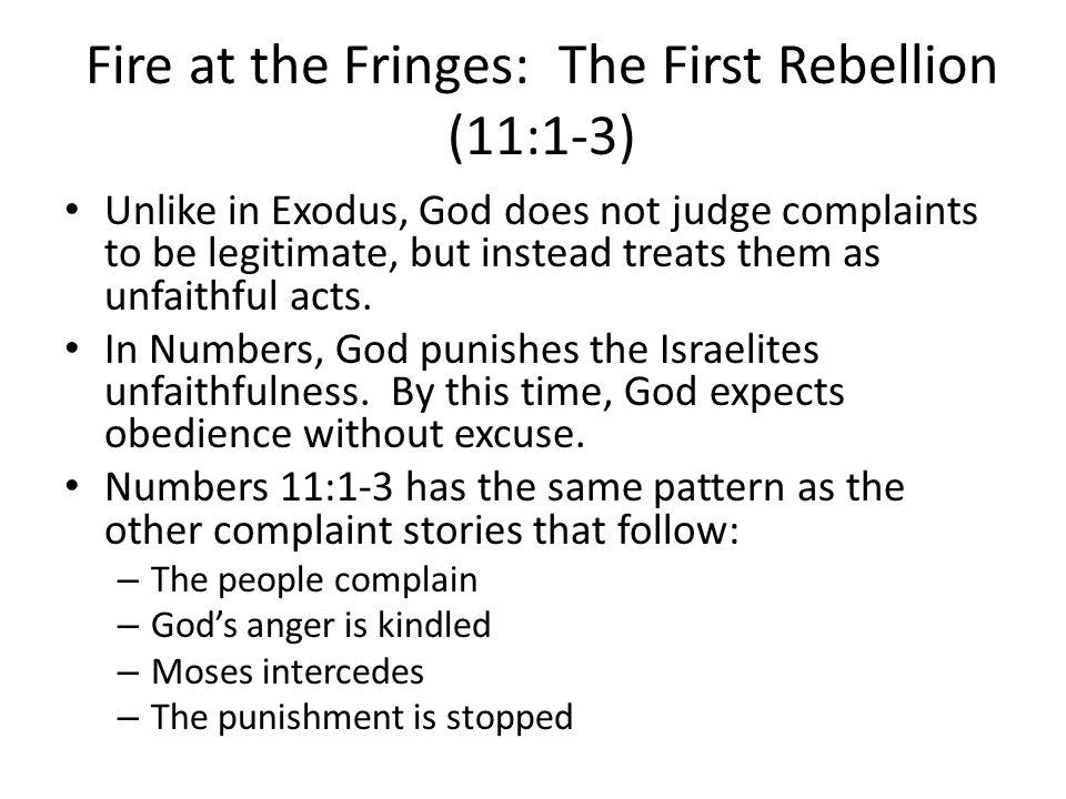 Fire at the Fringes: The First Rebellion (11:1-3)