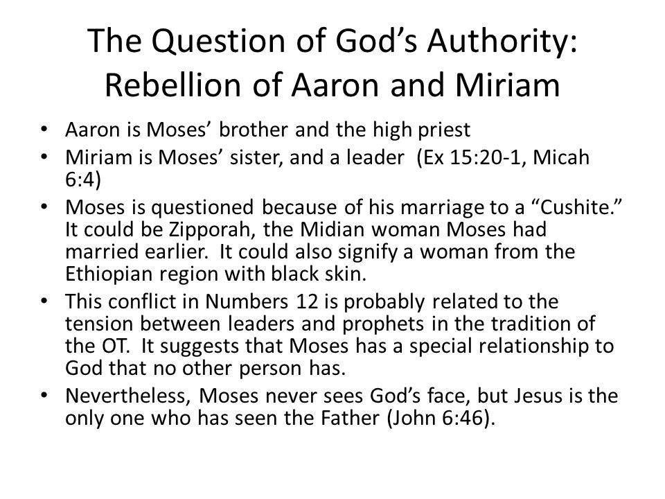 The Question of God's Authority: Rebellion of Aaron and Miriam