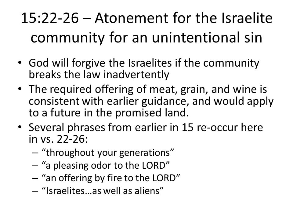 15:22-26 – Atonement for the Israelite community for an unintentional sin