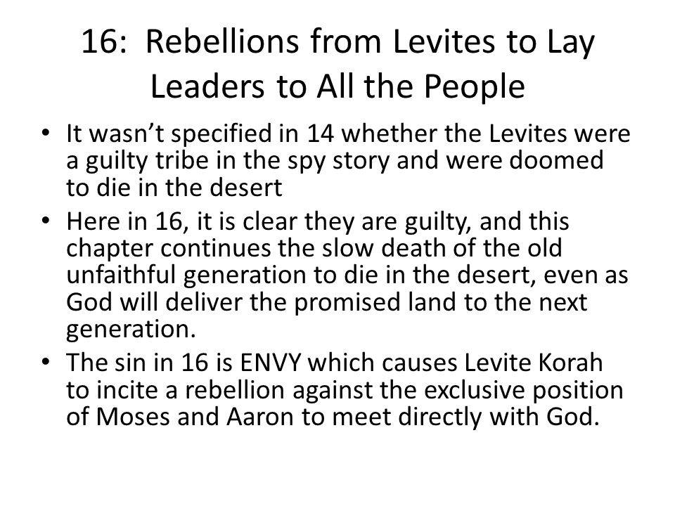 16: Rebellions from Levites to Lay Leaders to All the People
