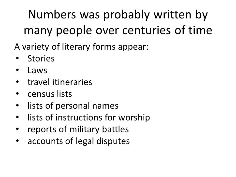 Numbers was probably written by many people over centuries of time
