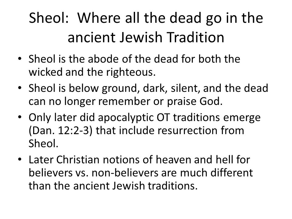 Sheol: Where all the dead go in the ancient Jewish Tradition