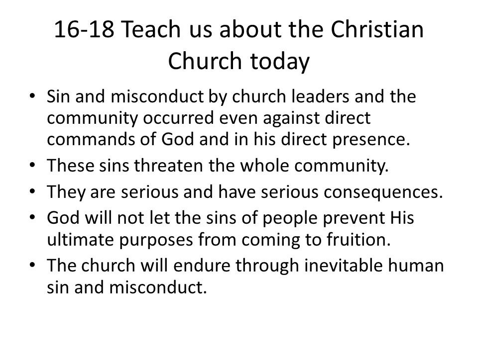 16-18 Teach us about the Christian Church today