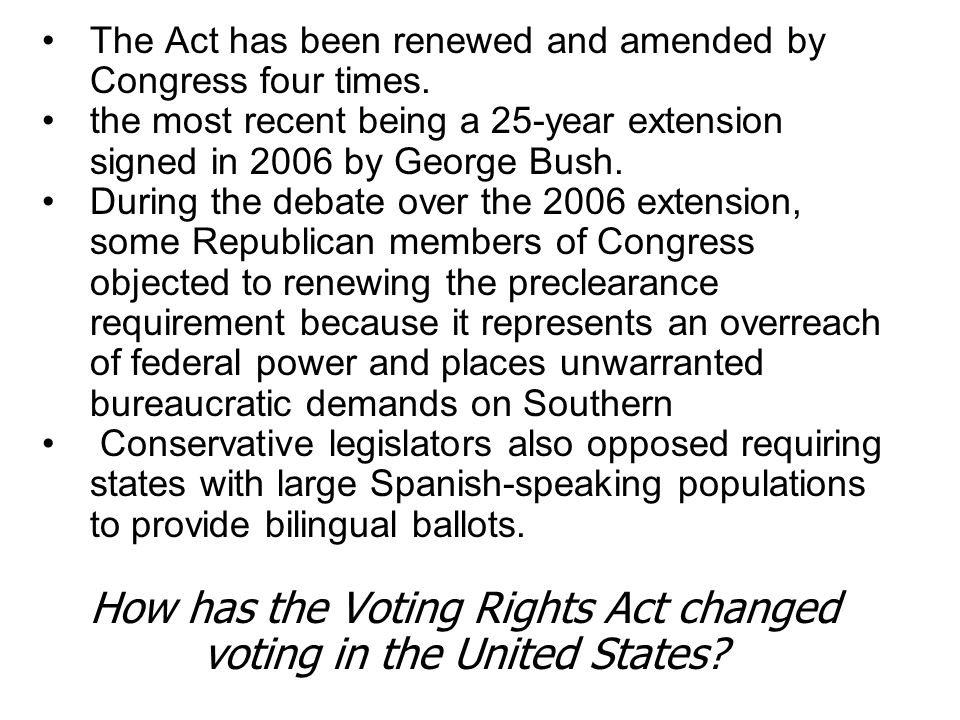 How has the Voting Rights Act changed voting in the United States