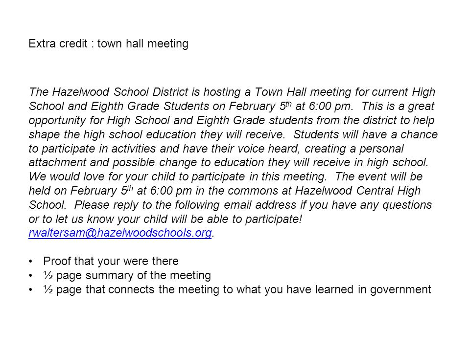 Extra credit : town hall meeting