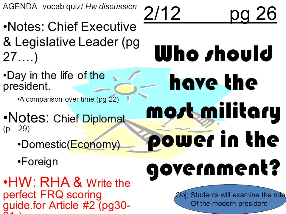 Who should have the most military power in the government