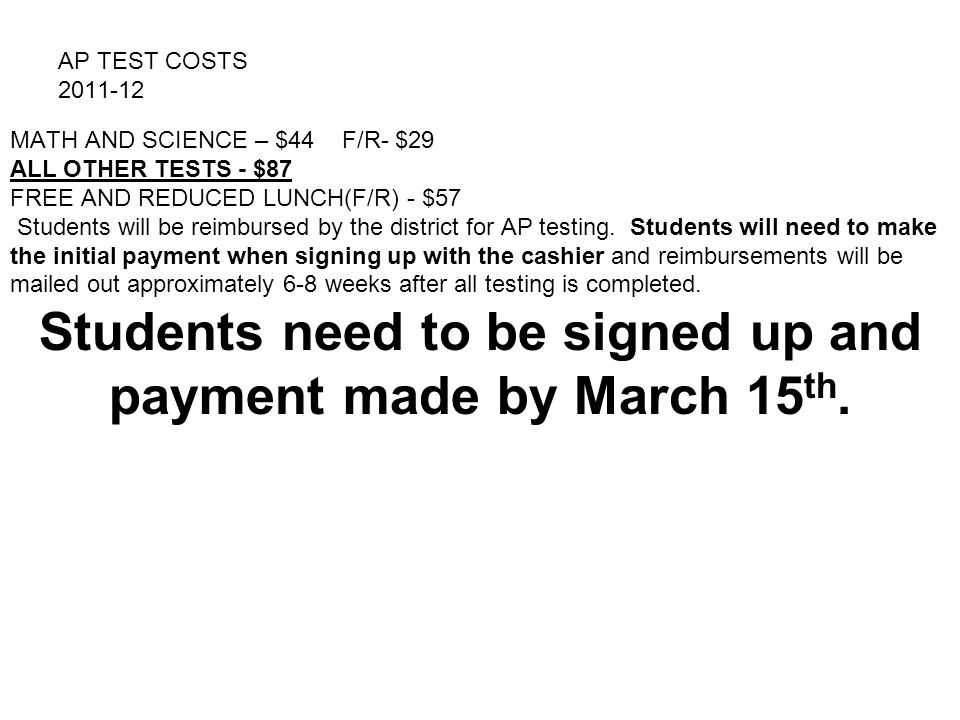 Students need to be signed up and payment made by March 15th.