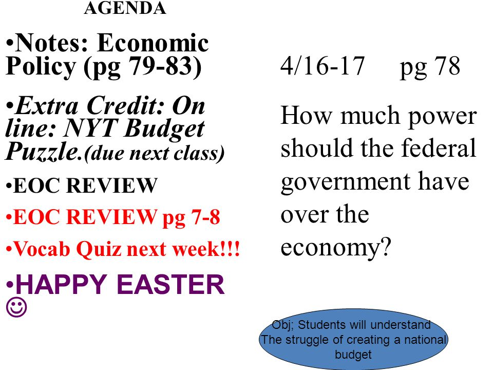 Notes: Economic Policy (pg 79-83)