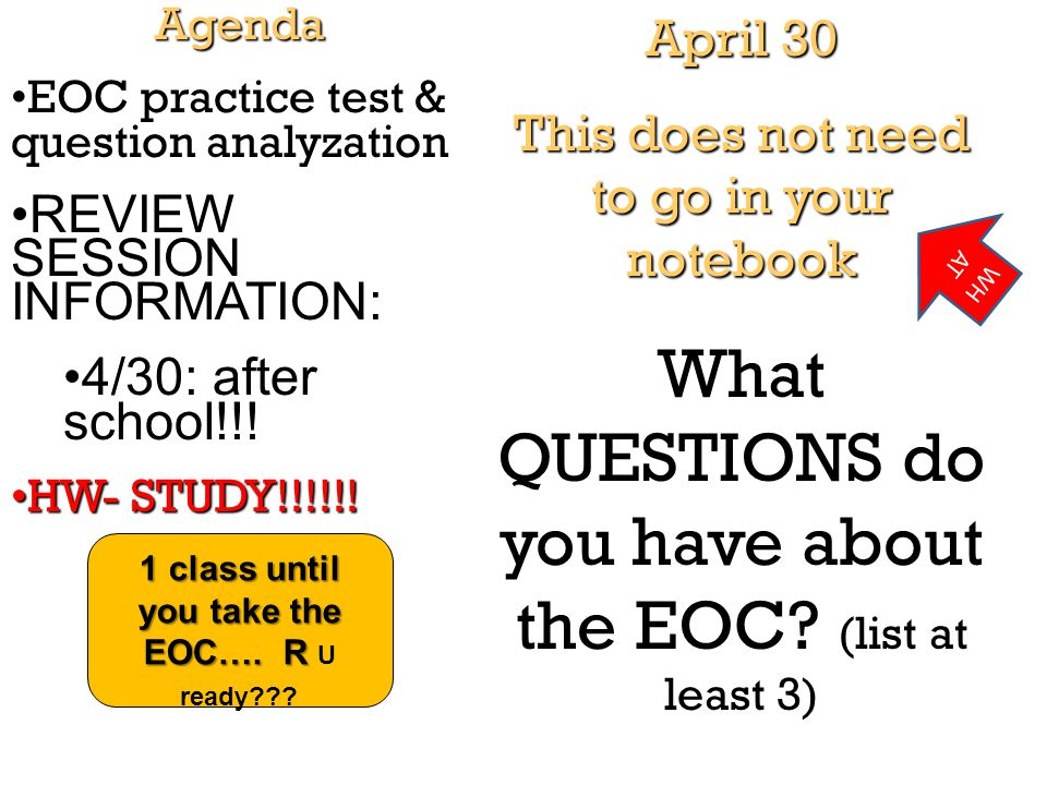 1 class until you take the EOC…. R U ready