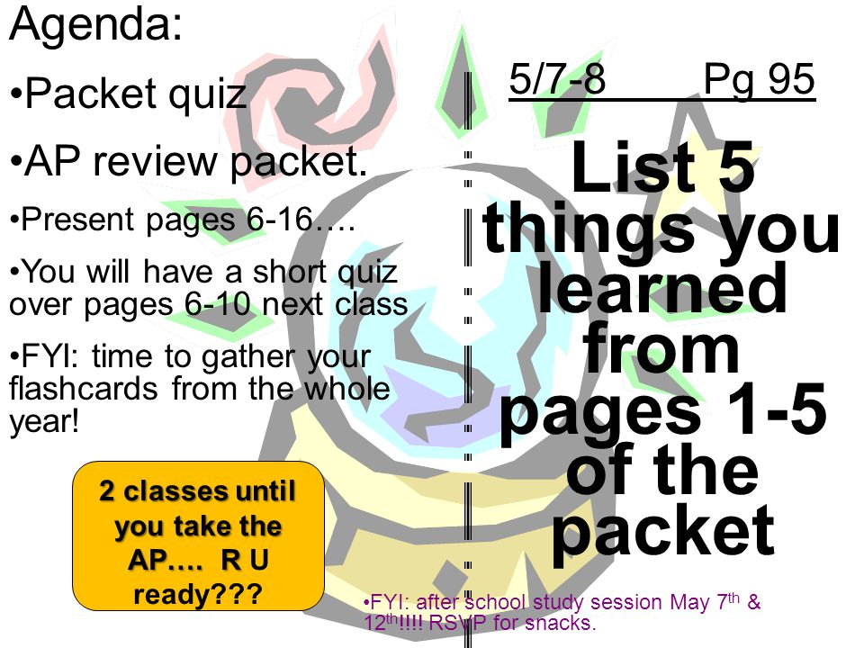 List 5 things you learned from pages 1-5 of the packet