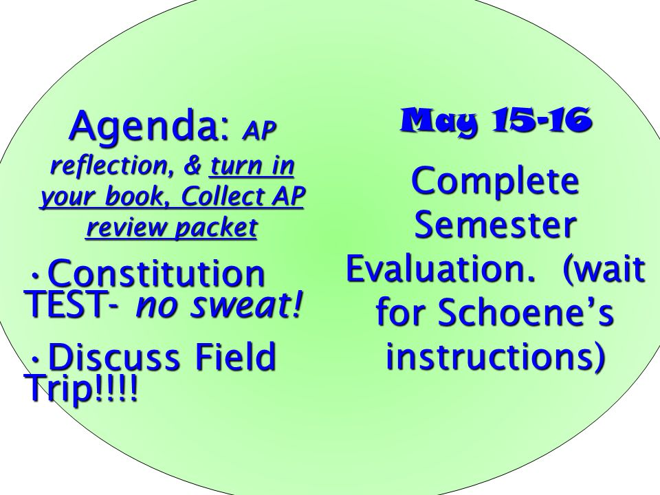 Agenda: AP reflection, & turn in your book, Collect AP review packet