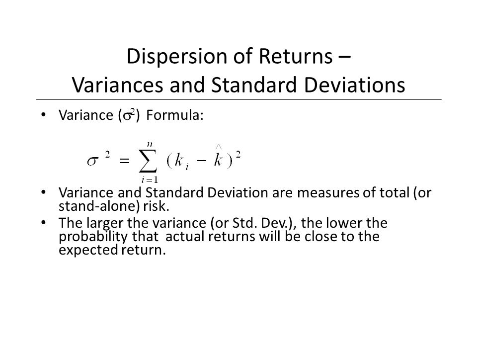 Dispersion of Returns – Variances and Standard Deviations