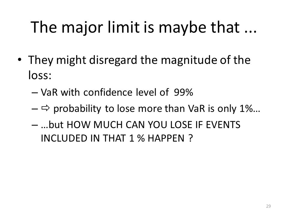 The major limit is maybe that ...