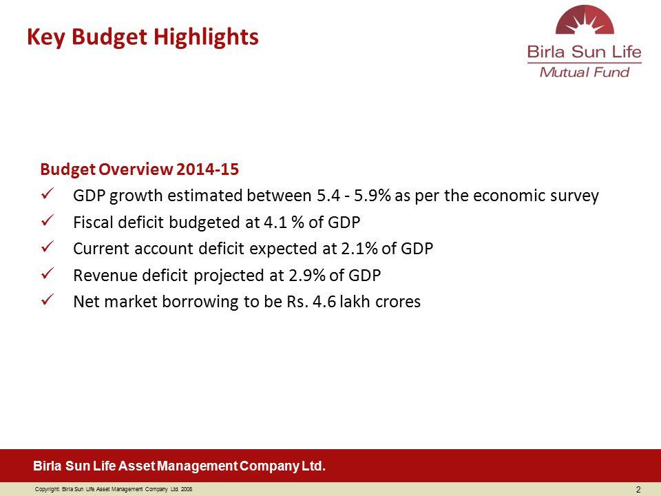 Key Budget Highlights Budget Overview 2014-15