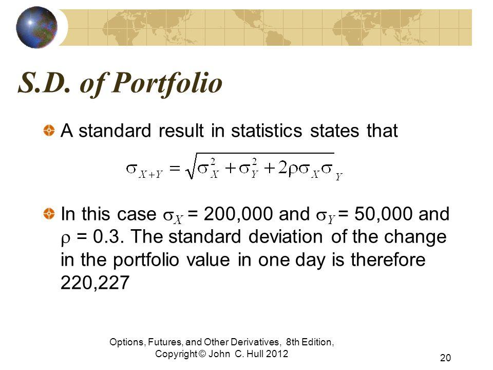 S.D. of Portfolio A standard result in statistics states that