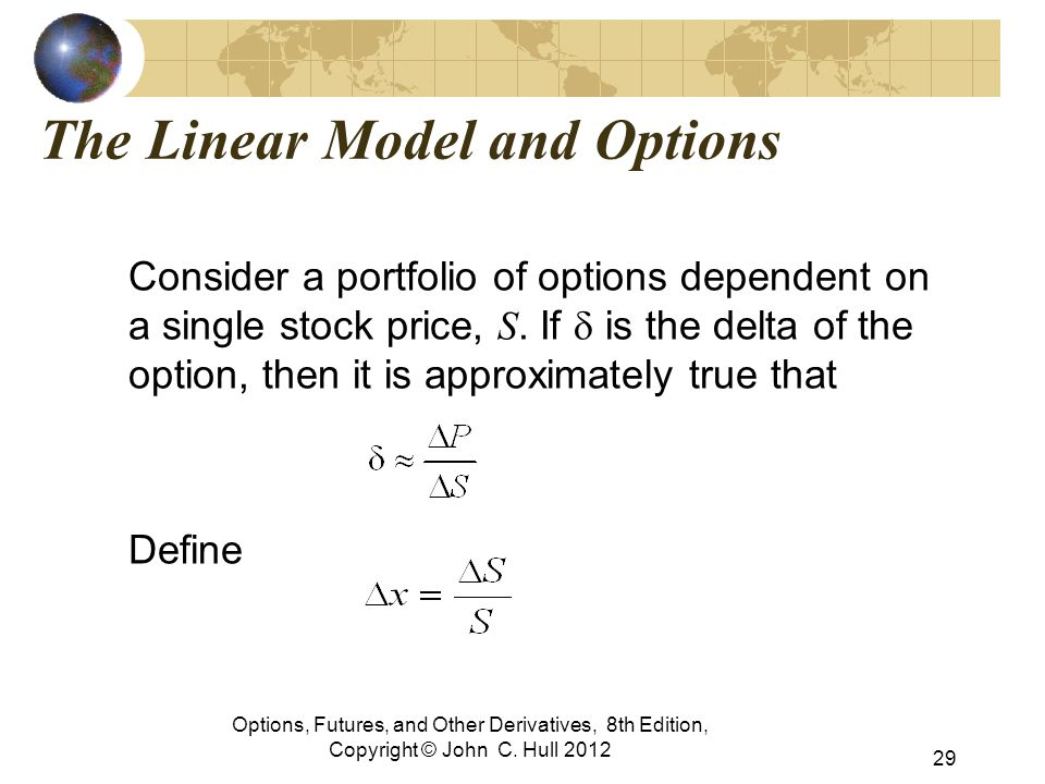 The Linear Model and Options