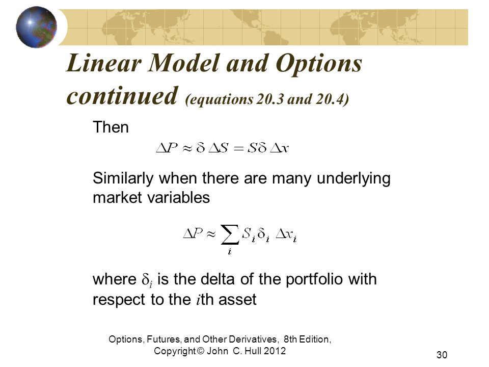 Linear Model and Options continued (equations 20.3 and 20.4)