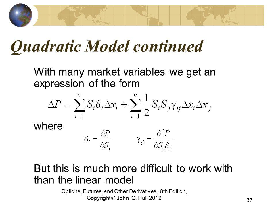Quadratic Model continued