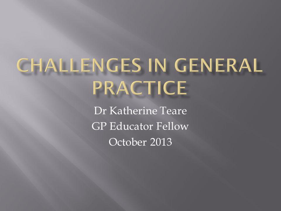 Challenges in General Practice