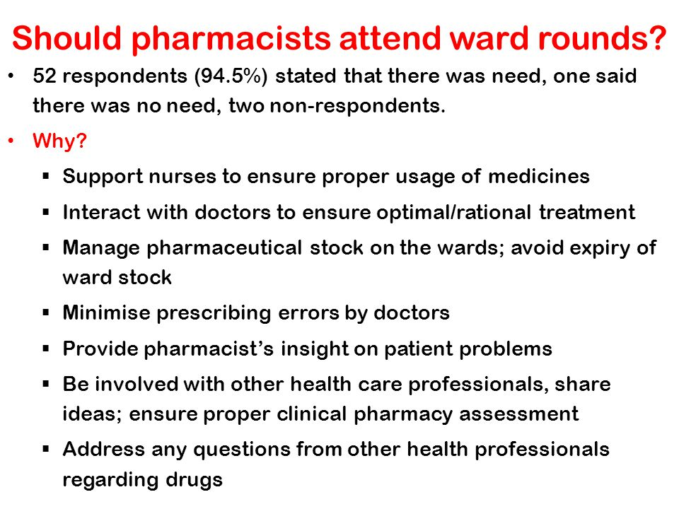 Should pharmacists attend ward rounds