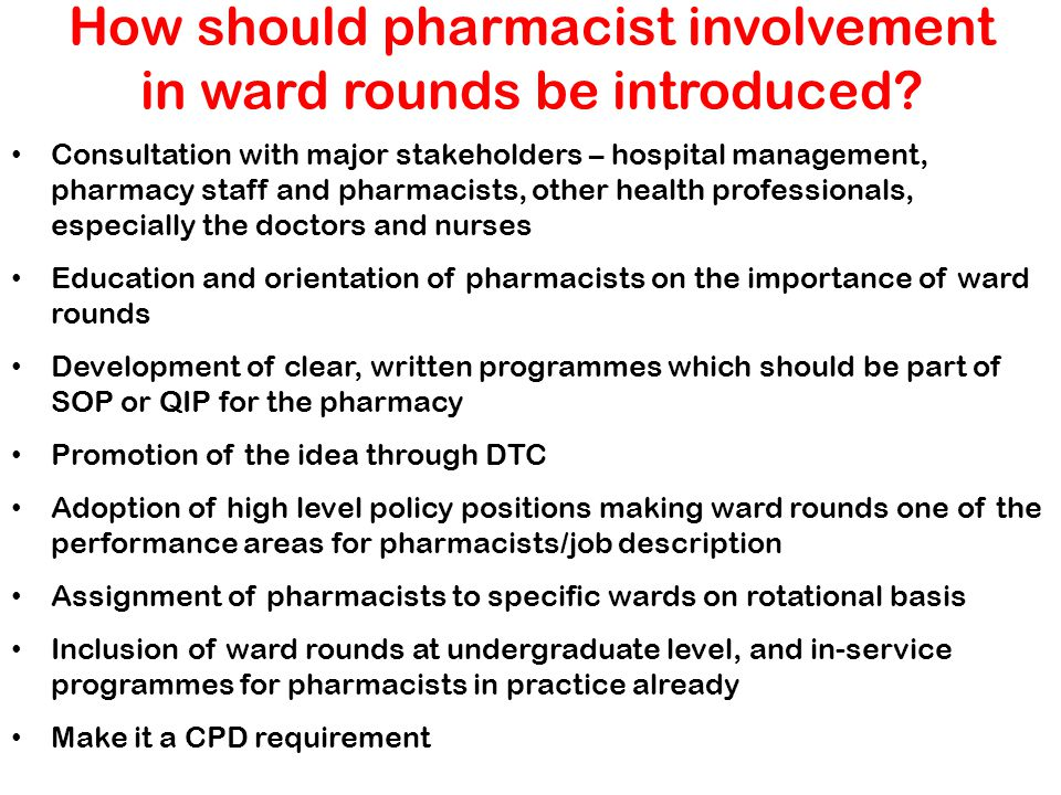 How should pharmacist involvement in ward rounds be introduced
