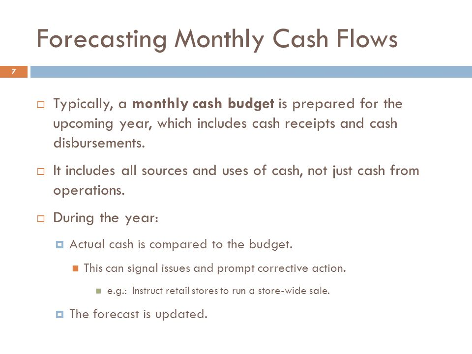 Forecasting Monthly Cash Flows
