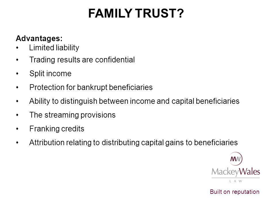 Family Trust Advantages: Limited liability