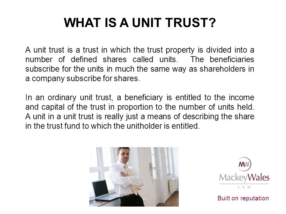 WHAT IS A UNIT TRUST