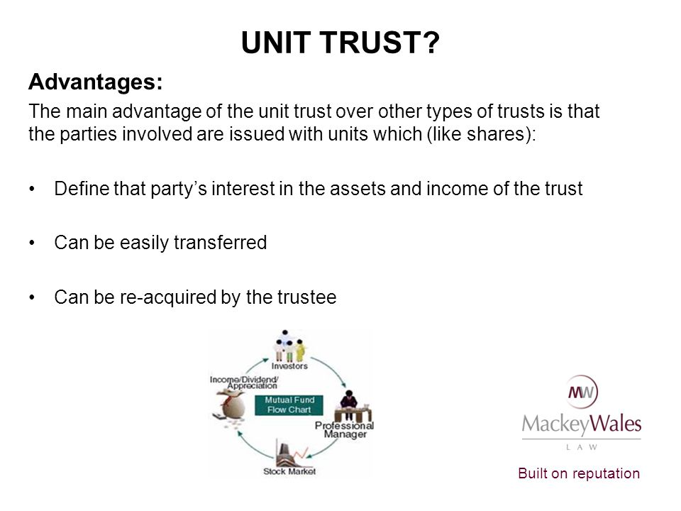 Unit Trust Advantages: