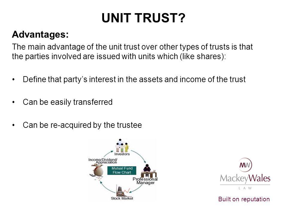 Unit Trust Advantages: