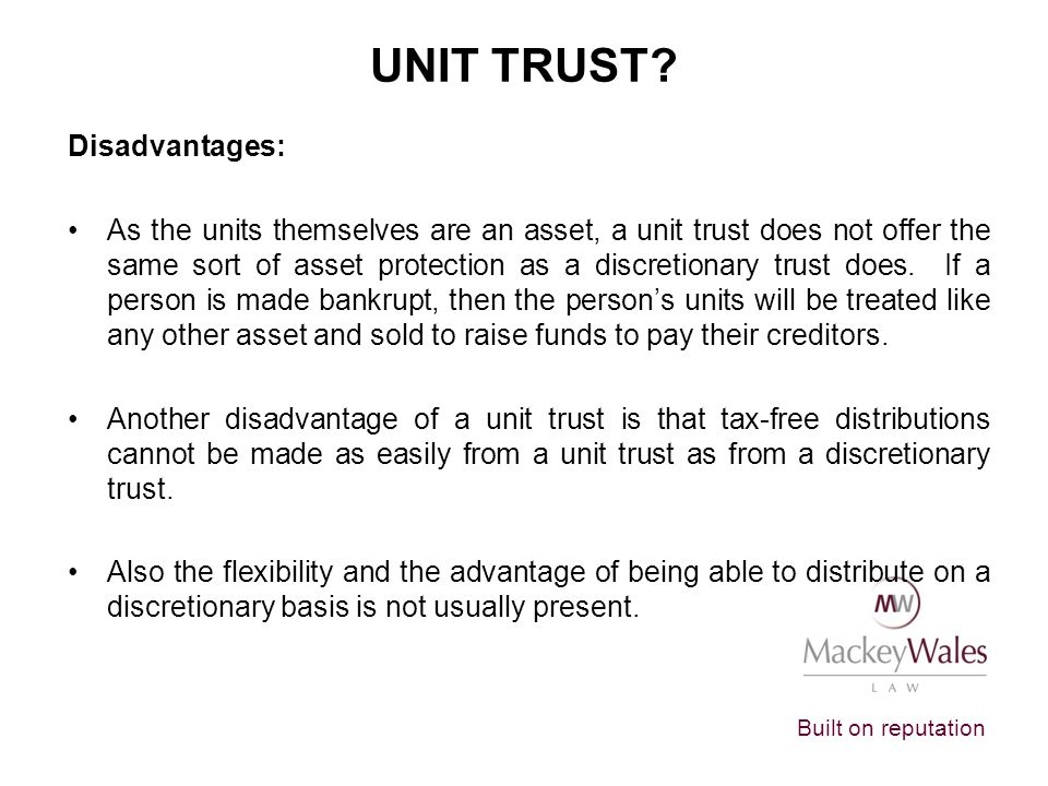 Unit Trust Disadvantages:
