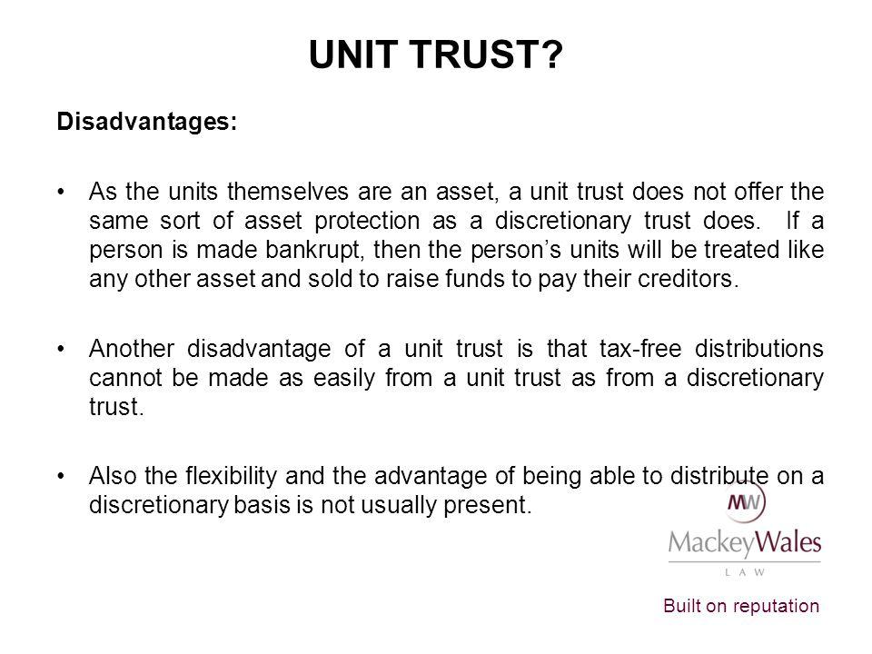 Unit Trust Disadvantages: