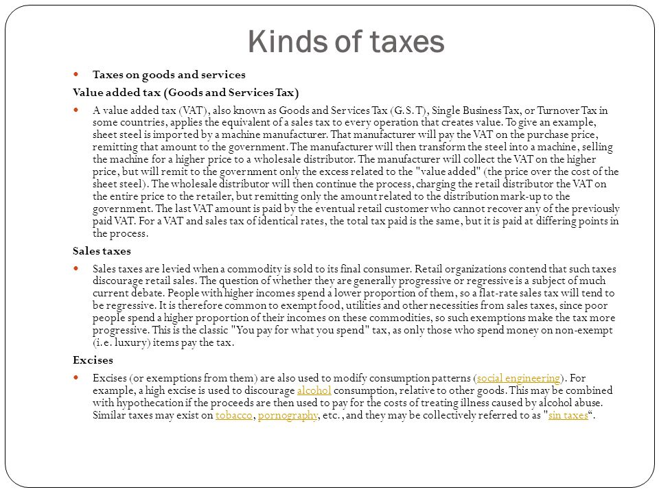 Kinds of taxes Taxes on goods and services
