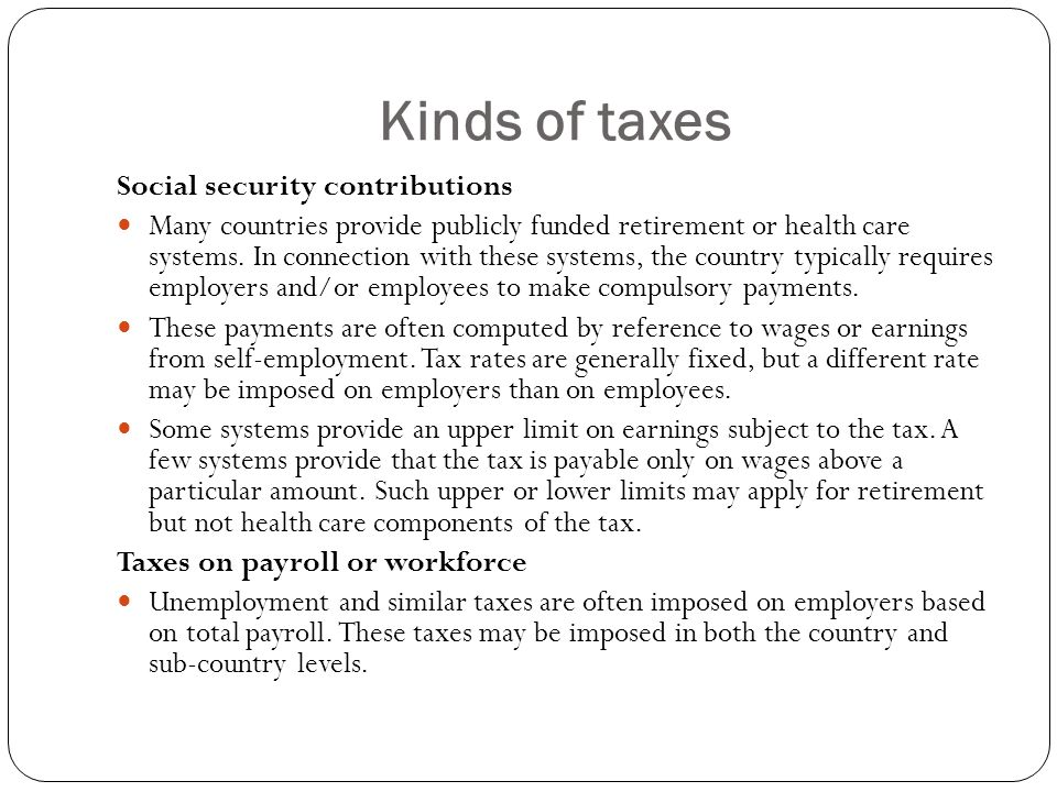 Kinds of taxes Social security contributions